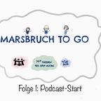 Podcast Start Marsbruch to Go
