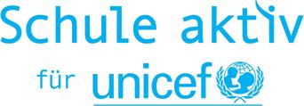 Schule aktiv für UNICEF