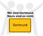 Wir sind Dortmund. Nazis sind es nicht.